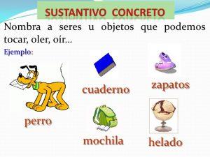 Ejemplos de sustantivos concretos