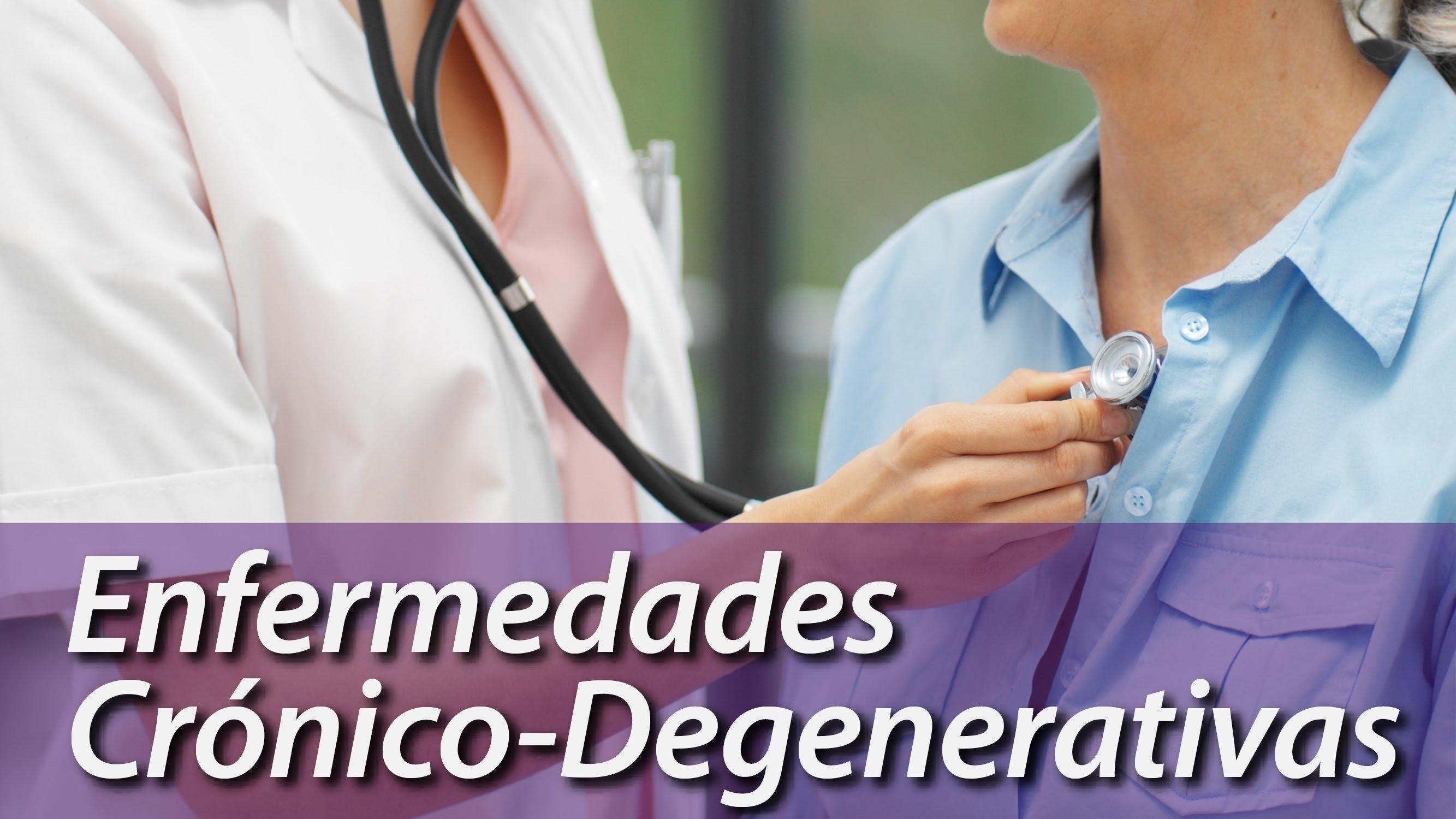 enfermedades crónicas degenerativas